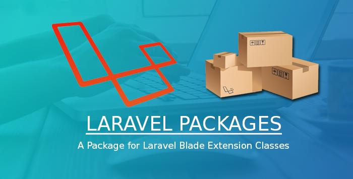 Laravel Blade Extension Classes